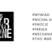 This-War-of-Mine---michał-o